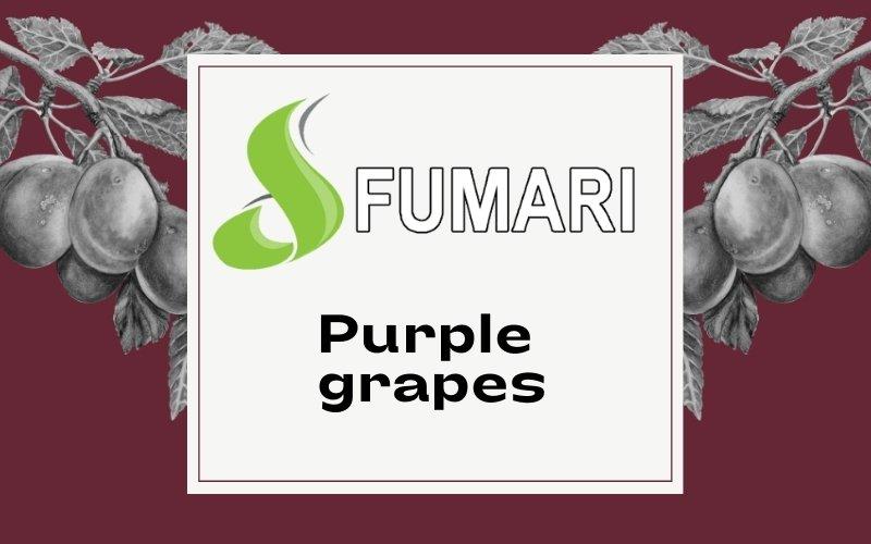 Fumari purple grape review
